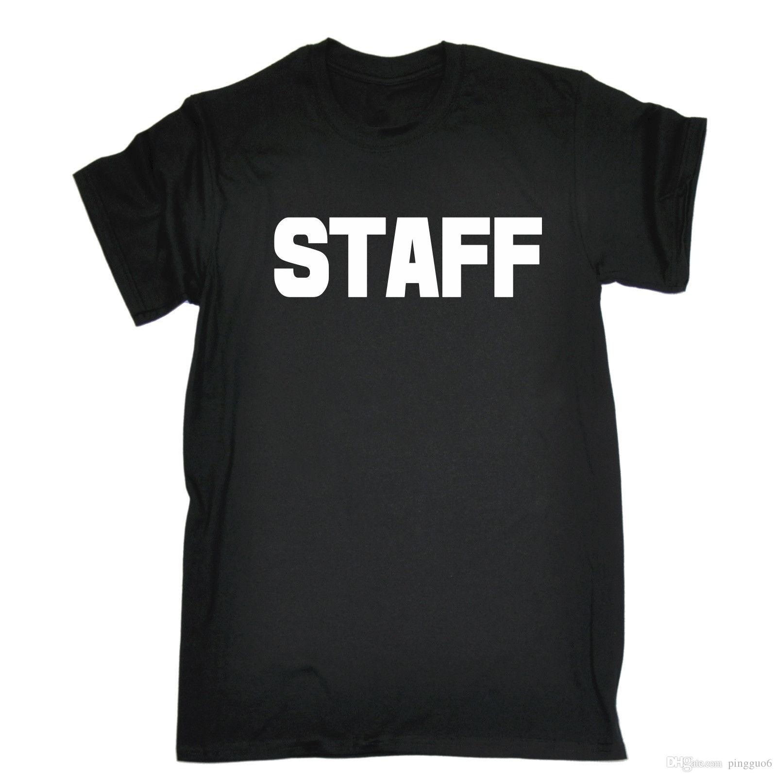 STAFF LARGE FRONT & BACK T-SHIRT Work Uniform Workwear Bar Pub Birthday Gift Summer Short Sleeves Cotton T Shirt Fashion
