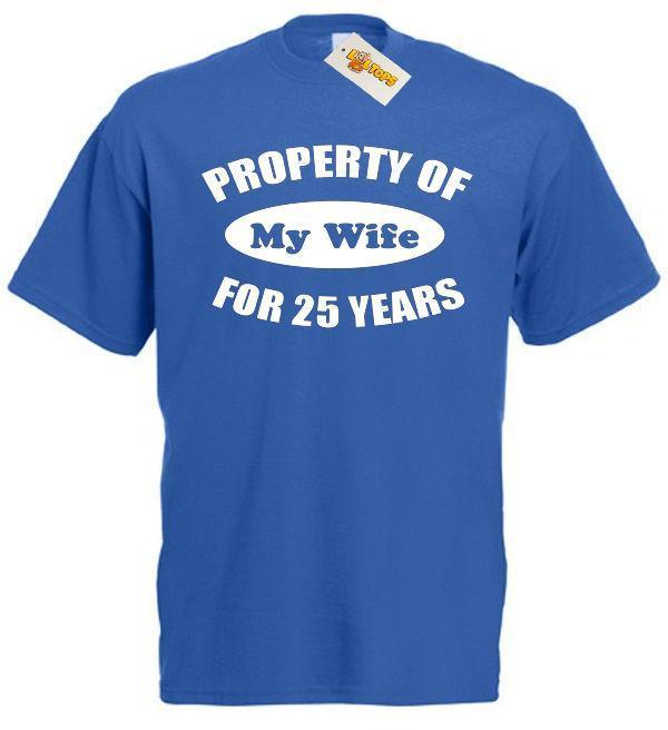 Property Wife 25 Years T Shirt 25th Wedding Anniversary Gift For Men Him Husband Funny Screen Tees Shirts With Design From Linnan09, $14.67| DHgate.Com