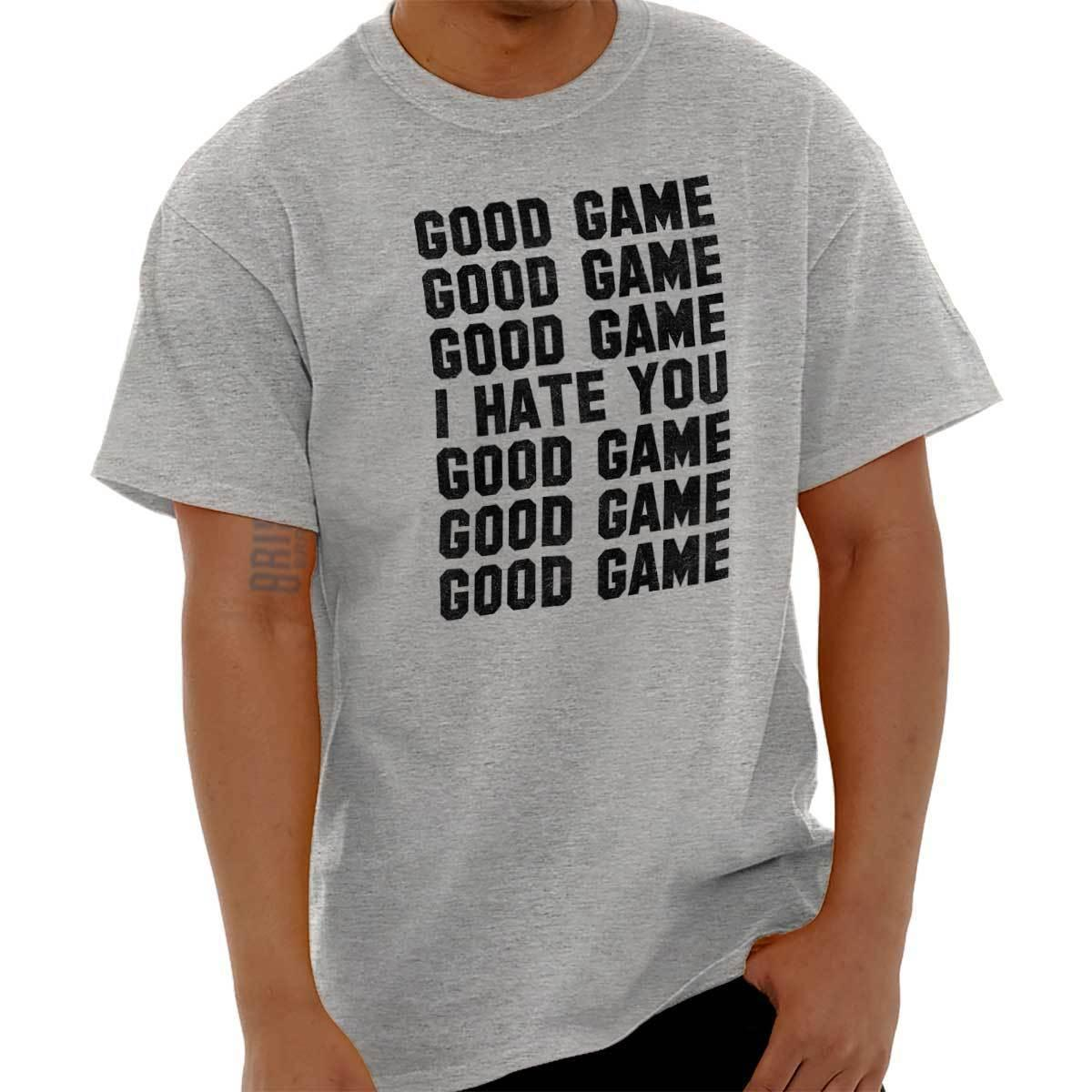 3246dcd6a Good Game I Hate You Funny Shirt Cool Gift Cute Sarcastic Gym T Shirt Funny  Unisex Casual Tee Gift Patriotic T Shirts Funny Tshirt From Shirt_monkey,  ...
