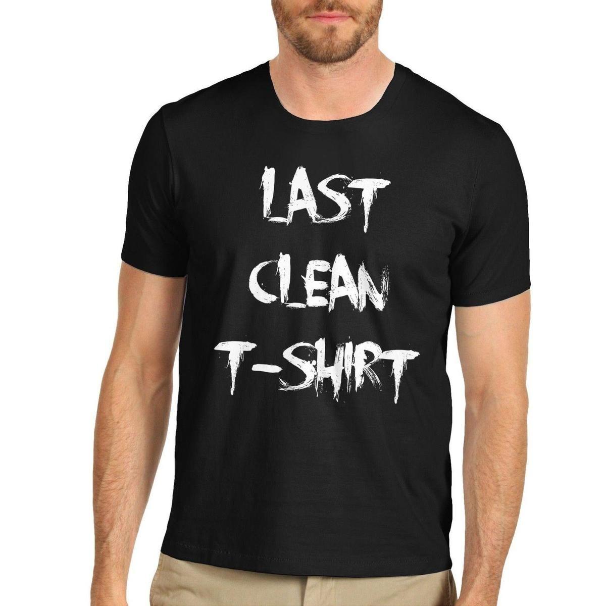 a86894912 Men's Last Clean T-Shirt Funny Slogan T-Shirt Men Funny O Neck Short Sleeve  Cotton T-Shirt New Fashion Print Free Shipping
