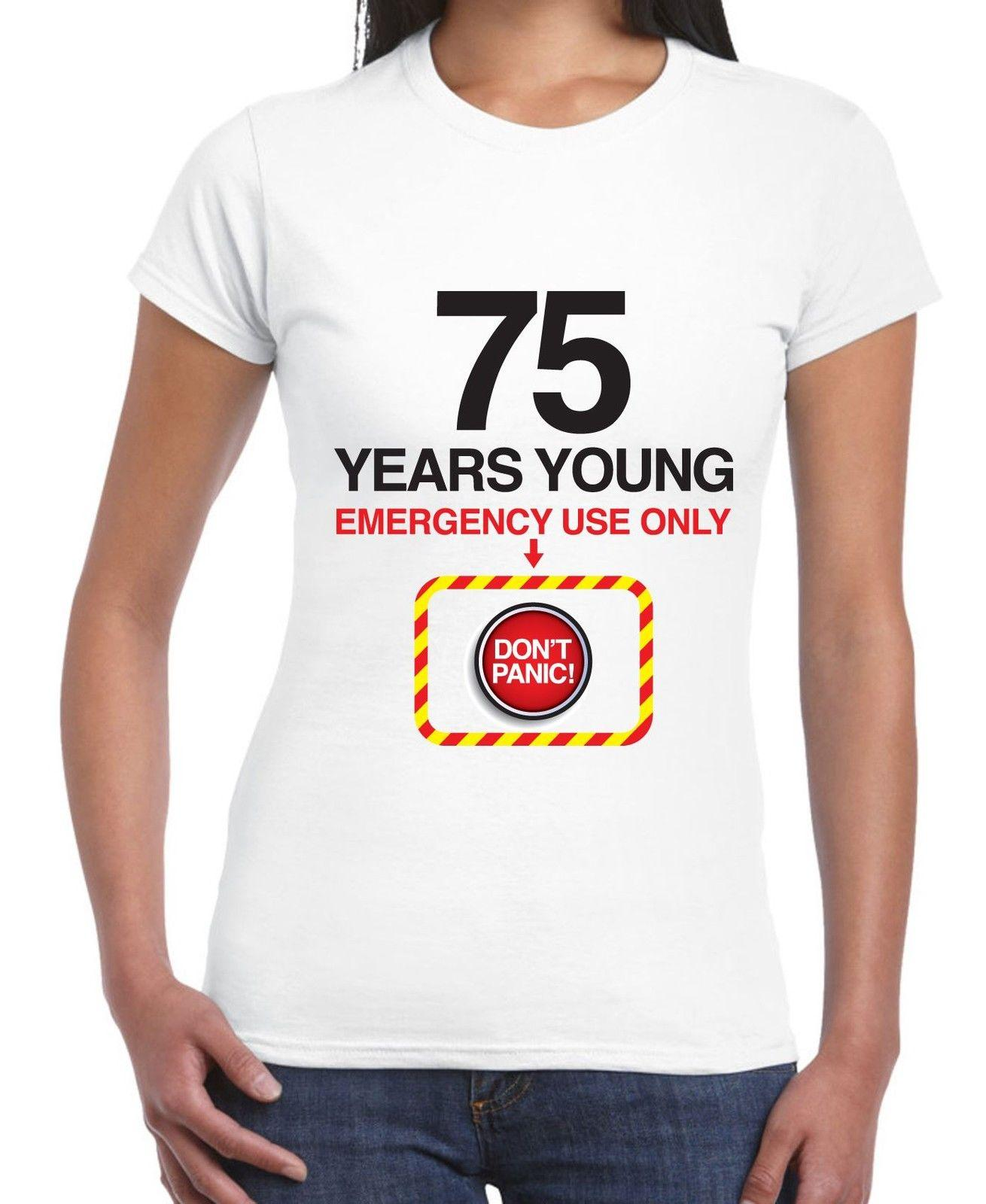 DonT Panic 75th Birthday WomenS T Shirt Gift Present Shirts Design Designer From Lanshiren2 1156