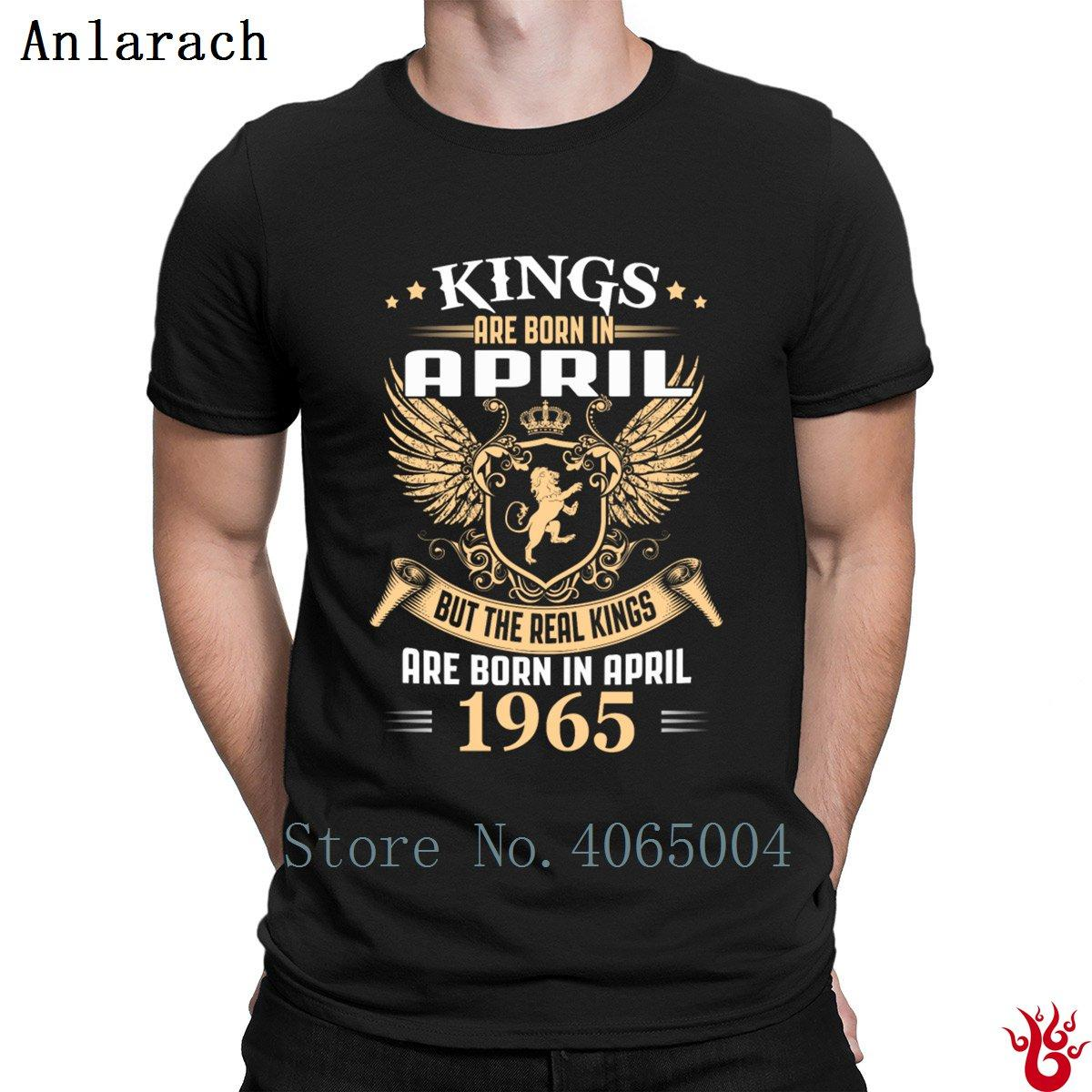 c380c0b5768 Kings Legends Are Born In April 1965 T Shirt Gift Hiphop Size S 3xl Men S Tshirt  Summer 100% Cotton Pattern Comical Male Long Sleeve Tee Shirts Design Your  ...