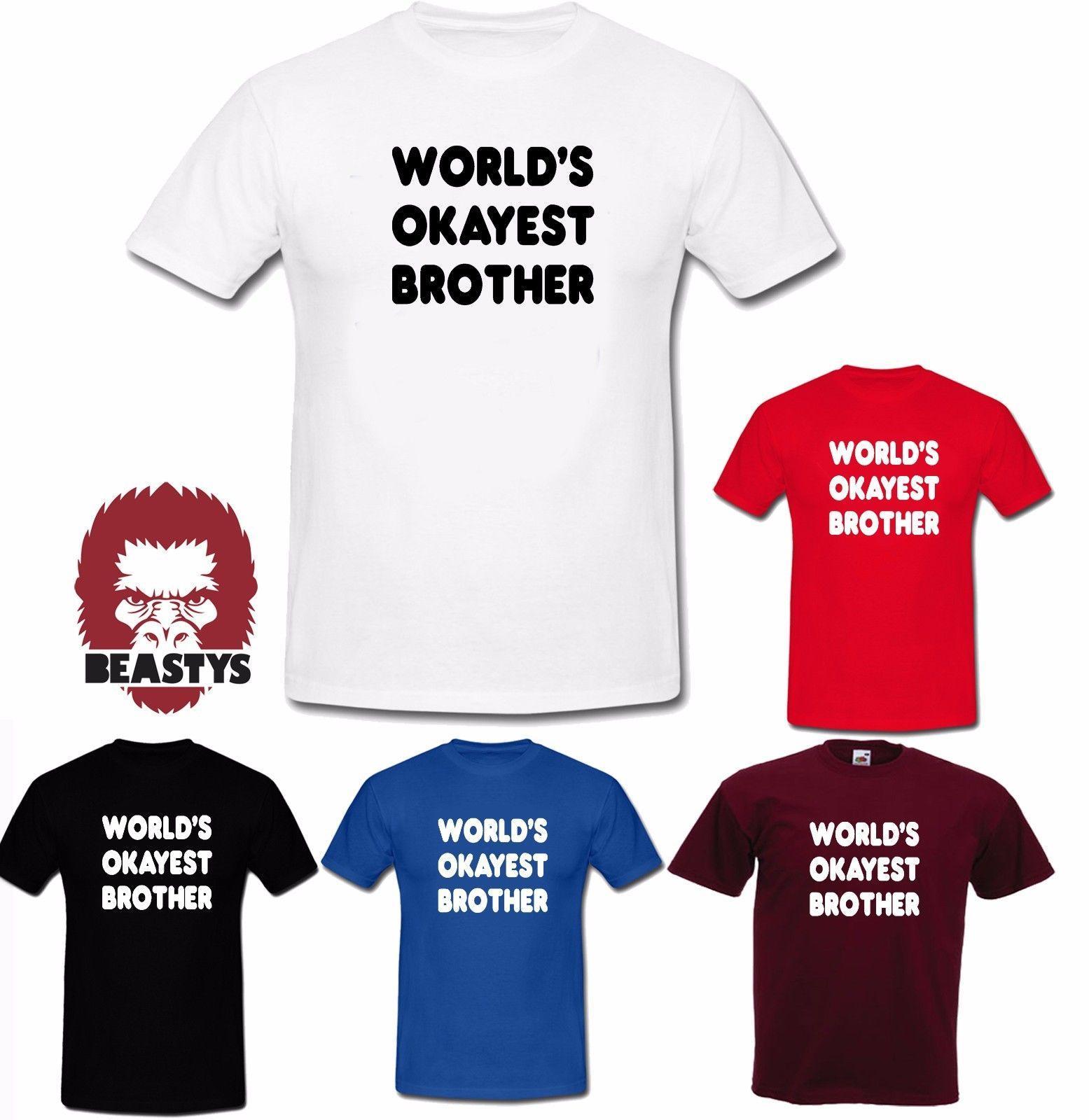 040b74d389 Compre Mundo Okayest Hermano Bro Divertido Presente Fresco Camiseta Niño  Adulto Ropa A $12.96 Del Lukehappy13 | DHgate.Com