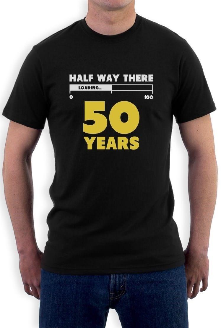 Half Way There 50 Years Funny 50th Birthday Gift Idea T Shirt