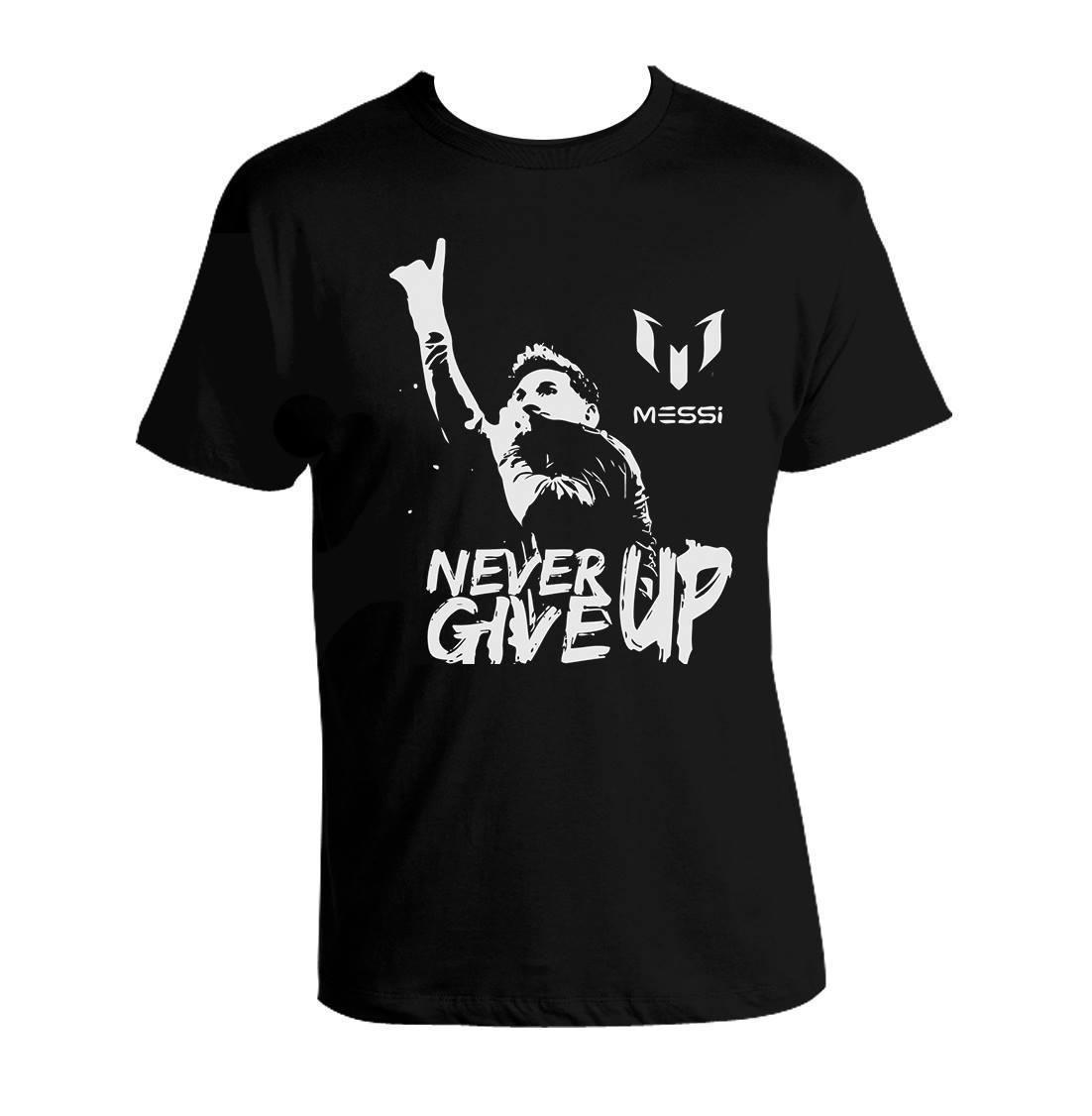 27d9eecfb Leo Messi NEVER GIVE UP T Shirt FC BARCELONA T Shirt MESSI 10 100% Cotton  UNISEXUnisex Funny Gift Casual Tee Political Tee Shirts Funny Political T  Shirts ...