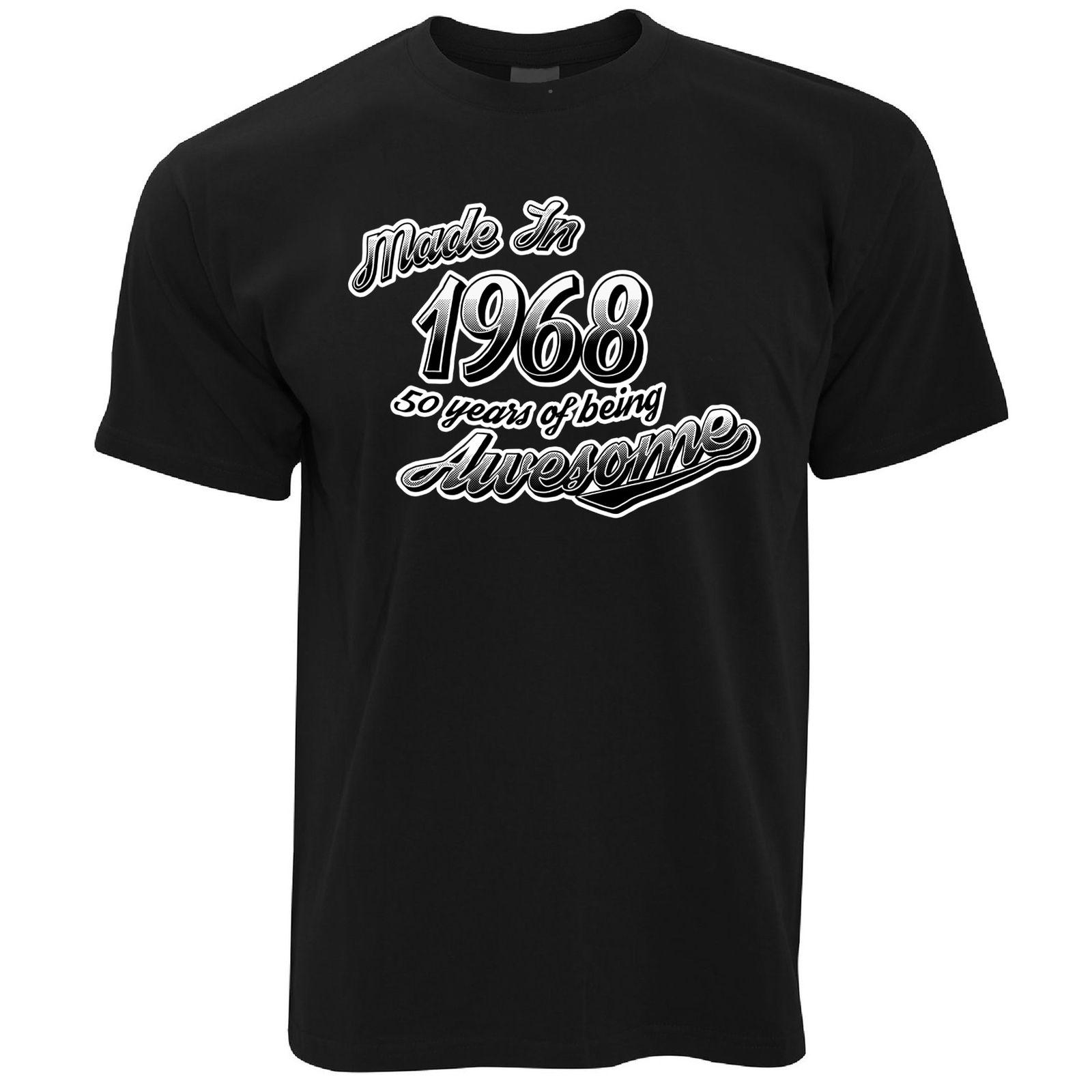 50th Birthday Mens T Shirt Made In 1968 50 Years Of Being Awesome Year Online With 1299 Piece On Rmcitemss Store