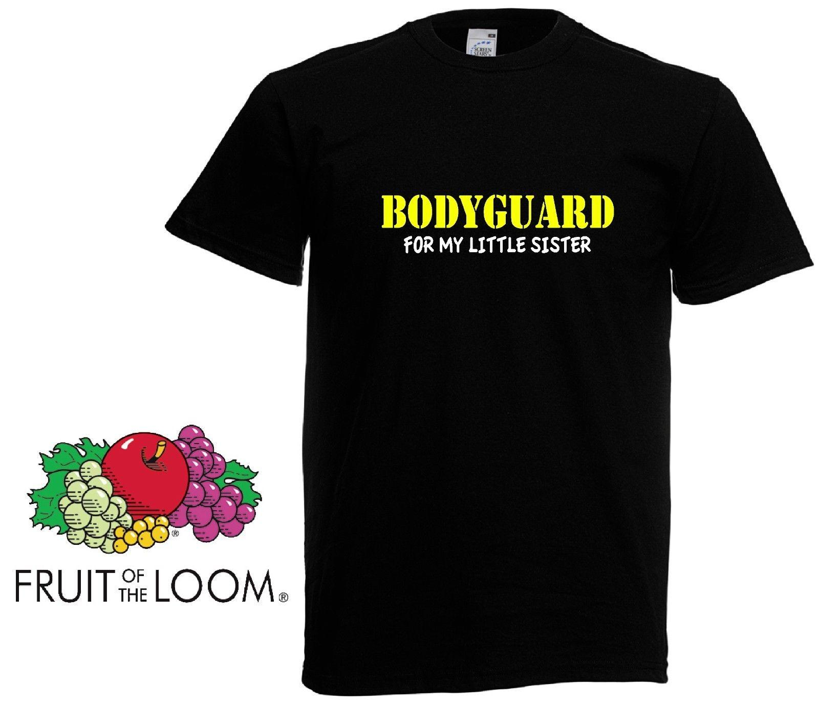 db9975ccb Bodyguard For My SISTER Big Brother Gift Boys Kids Funny T Shirt Top New  Funny Unisex Casual Tee Gift Buy T Shirts Online T Shirt From Tshirtsinc,  ...