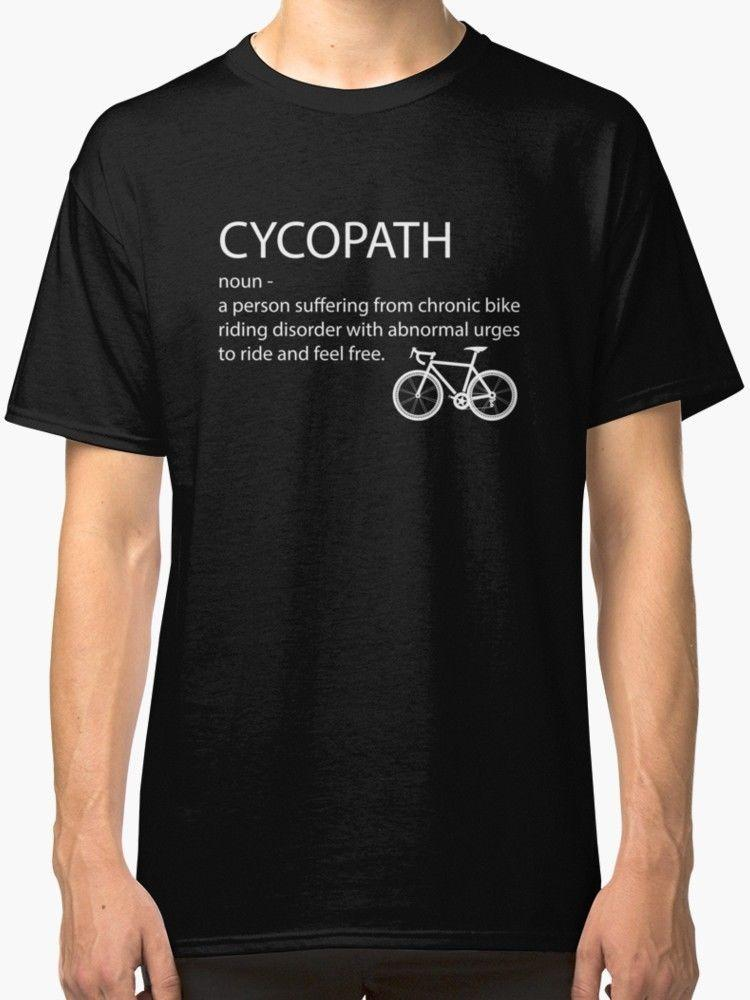 b5c3f3f0b Cycling Funny Design Cycopath Noun Men'S T Shirt Black Cool T Shirts Design  Designs Shirts From Foryouboutique, $11.01| DHgate.Com