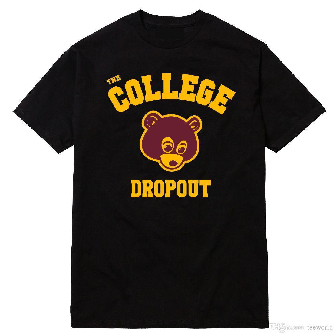 ac6c851db7b74 College Dropout T Shirt Kanye West Bound Wholesale Yeezus Good Black  White T  Shirt T Shirt Men Man S Homme Short Sleeve Crewneck Cotton Big Humorous Tee  ...