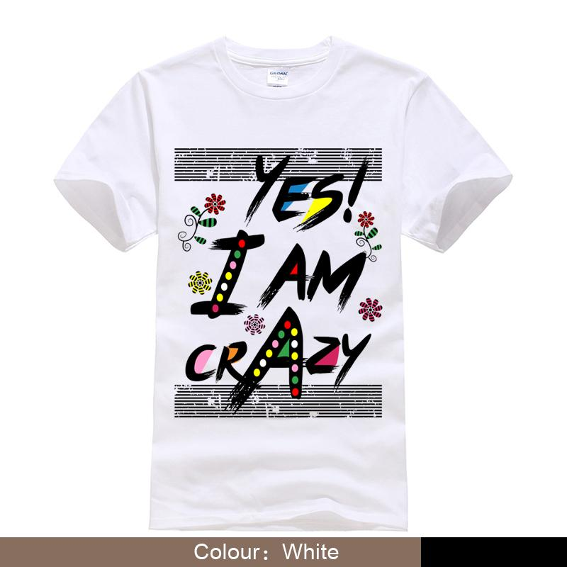 Most Popular T Shirt Designs | The Most Popular T Shirts I Am Crazy Printed T Shirts Awesome Tee