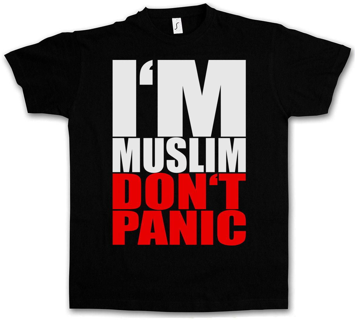 T-SHIRT I AM MUSLIM DO NOT PANIC II - Islam Moslem NEW Gift Print T-shirt Hip Hop Tee T Shirt NEW ARRIVAL tees causal