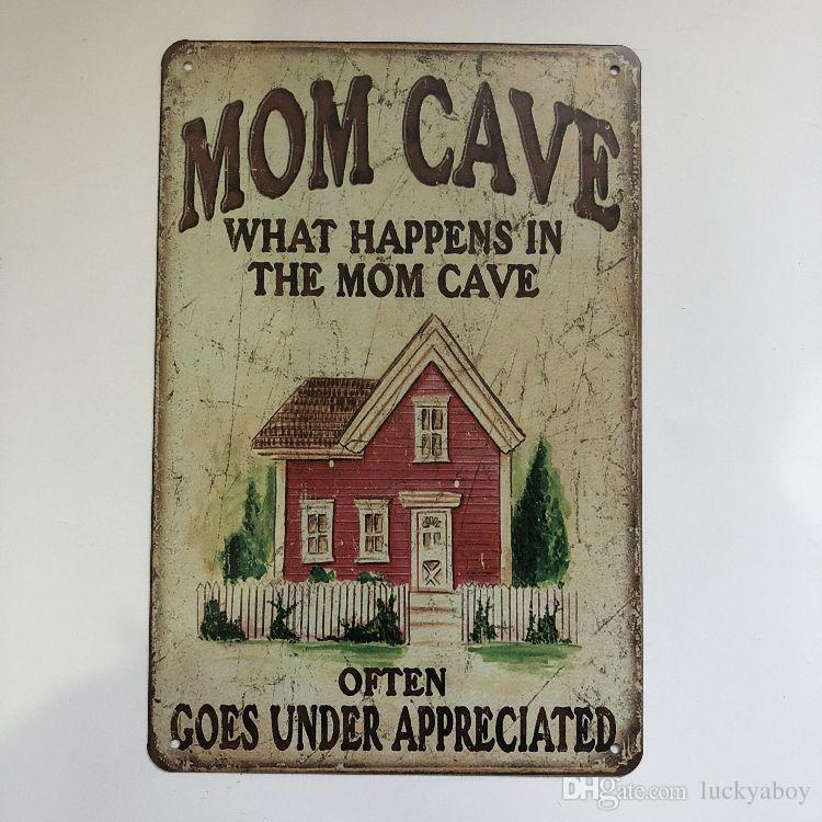Nuevo diseño Mom Cave Vintage Rústico Decoración para el hogar Bar Pub Hotel Restaurante Cafetería hogar Decorativo Metal Retro Metal Cartel de chapa