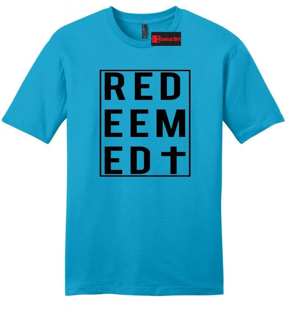 Redeemed Mens Soft T Shirt Christian Religious God Jesus Cross Faith Gift  Tee Z2 Funny Unisex Casual Tee Gift Online Shopping Tee Shirts Crazy T  Shirts For ... 29560fc03188