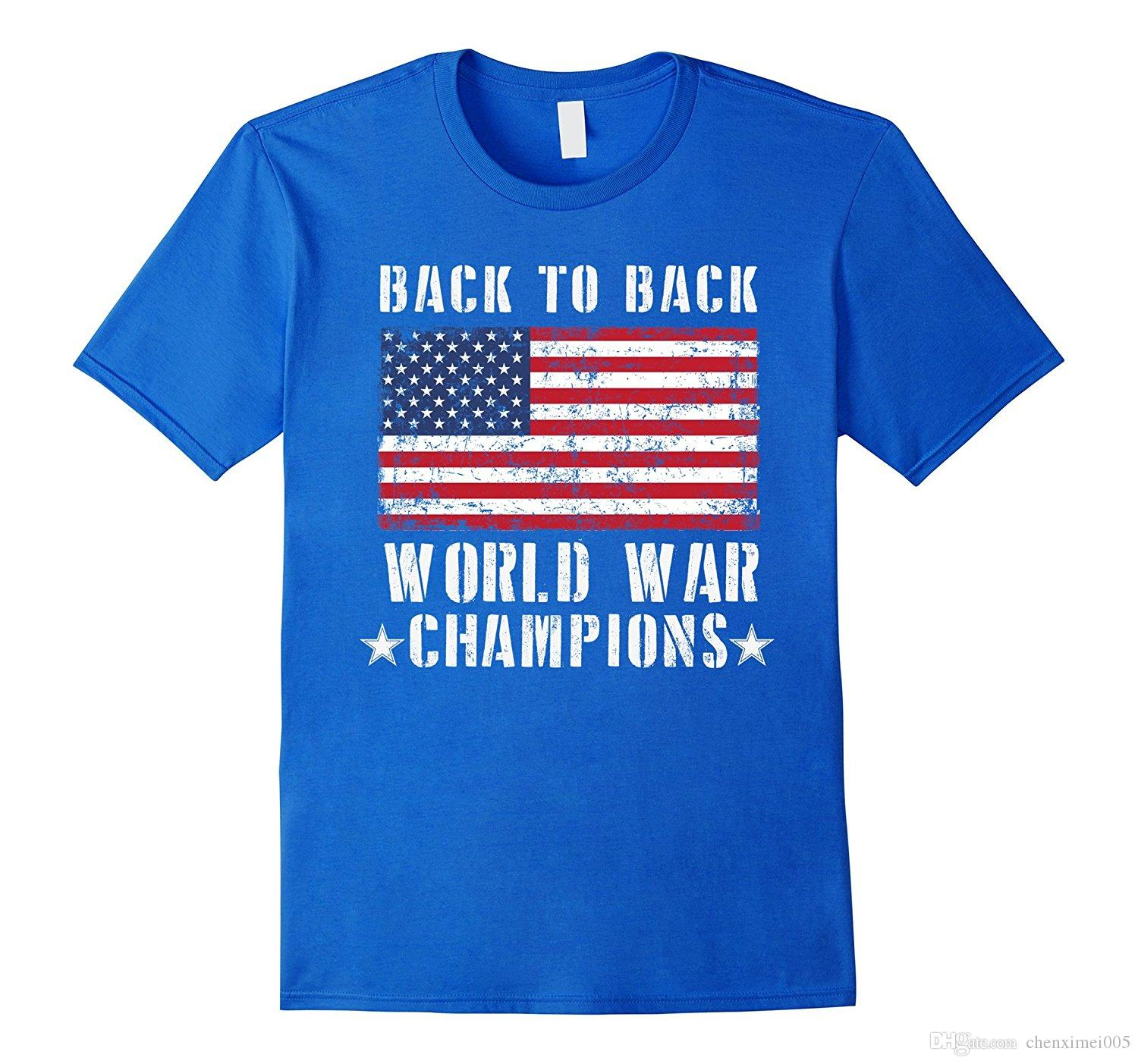 927d0da4f Back To Back World War Champions T Shirt Patriotic USA Tee Tee Shirt Online  Shopping 24 Hour Tee Shirts From Chenximei005, $14.21| DHgate.Com