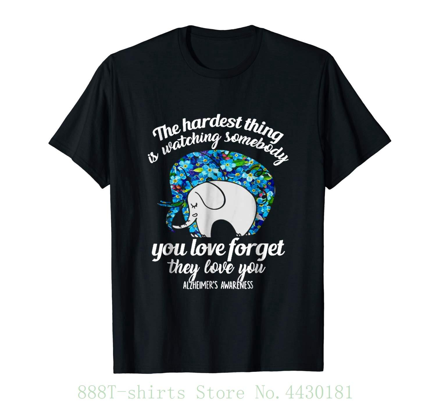819870fee Women S Tee The Hardest Thing Somebody You Love T Shirt Elephant Shirt New  Fashion Women S Short Sleeve Buy Shirts Online Print Shirts From  Aaa888tshirts