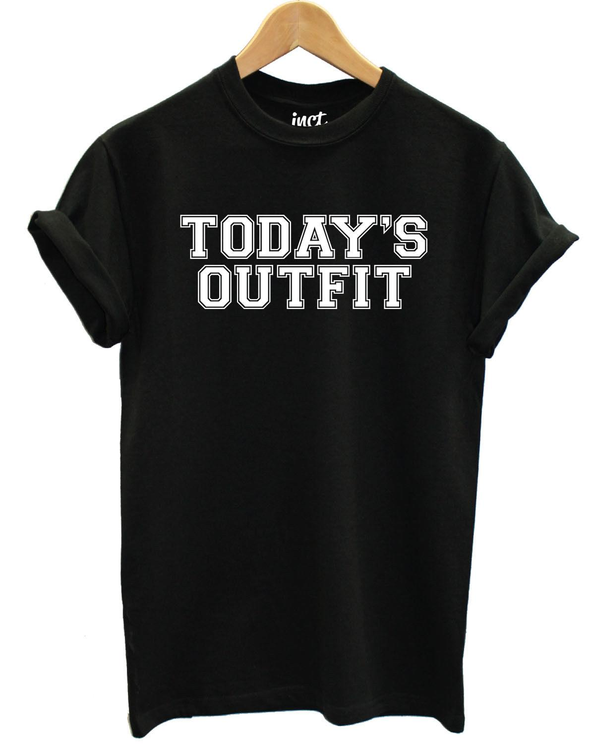 86d0c4061 Todays Outfit Slogan Black T Shirt Womens Small Fashion SALE CLEARANCE A5  Funny Unisex Tee T Shirt Making T Shirts For Sale From Stshirt, $12.96|  DHgate.Com