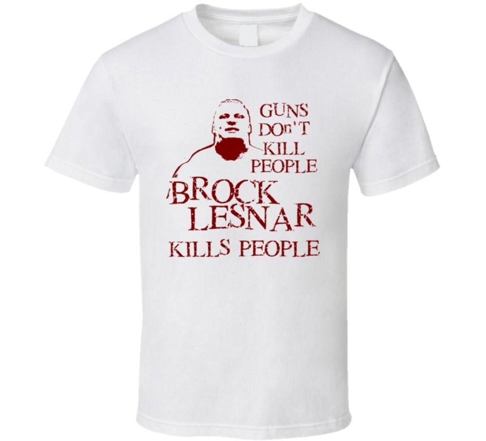 Brock Lesnar Kill T Shirt High Quality Custom Printed Tops Hipster