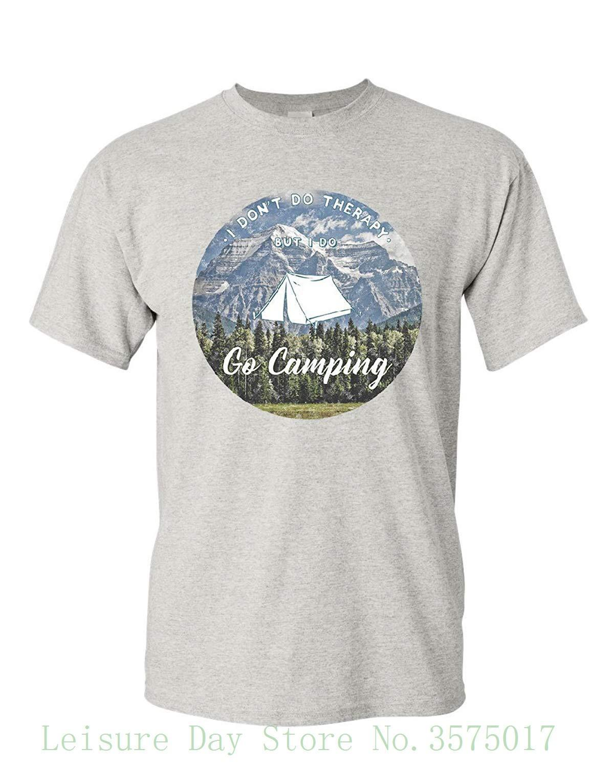 a63539b66 I Go Campings T Shirt Therapy Is Expensive Nature Wildlife Travel Mens Tee  Shirt Short Sleeve Funny Design Rude T Shirts Shirt Online From Lijian56,  ...