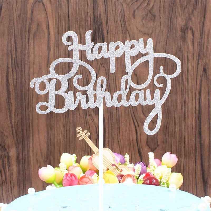 Großhandel Backen Kuchen Dekoration Happy Birthday Brief Einfügen Neue Art  Geburtstag Kuchen Einfügen Cake Topper Direkt Ab Werk Von Everyone_home, ...