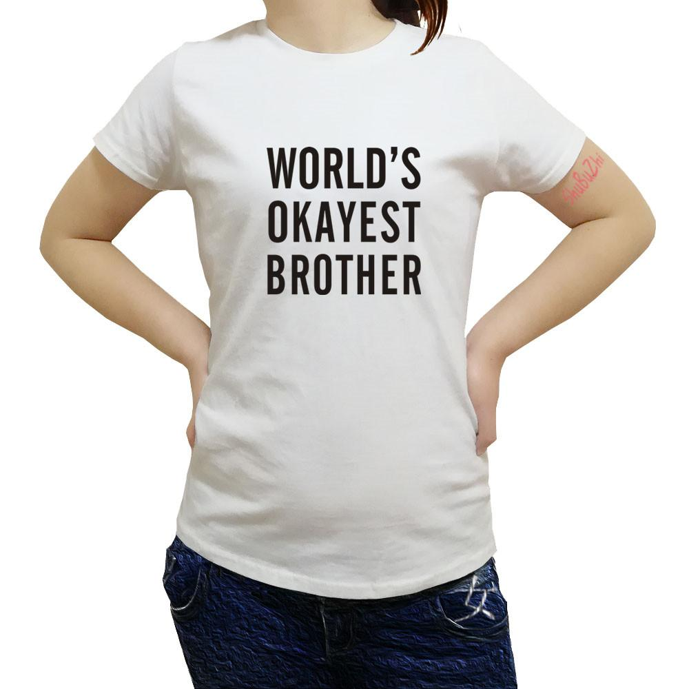 WorldS Okayest Brother Shirt Funny Women T Gift For Birthday Matching Christmas Sister Cool Siblings Create Movie Shirts From