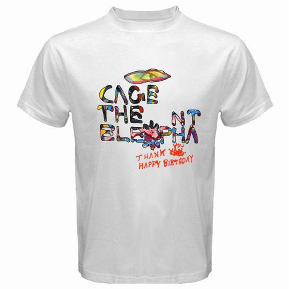 Grosshandel New Cage The Elephant Danke Happy Birthday Manner Weisses T Shirt Grosse S 3xl Adult Slim Fit Xxxl Von Nanlystore 242 Auf De