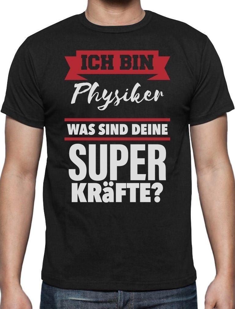 Geschenke Physiker Ich Bin Physiker Was Sind T Shirt 100 Cotton