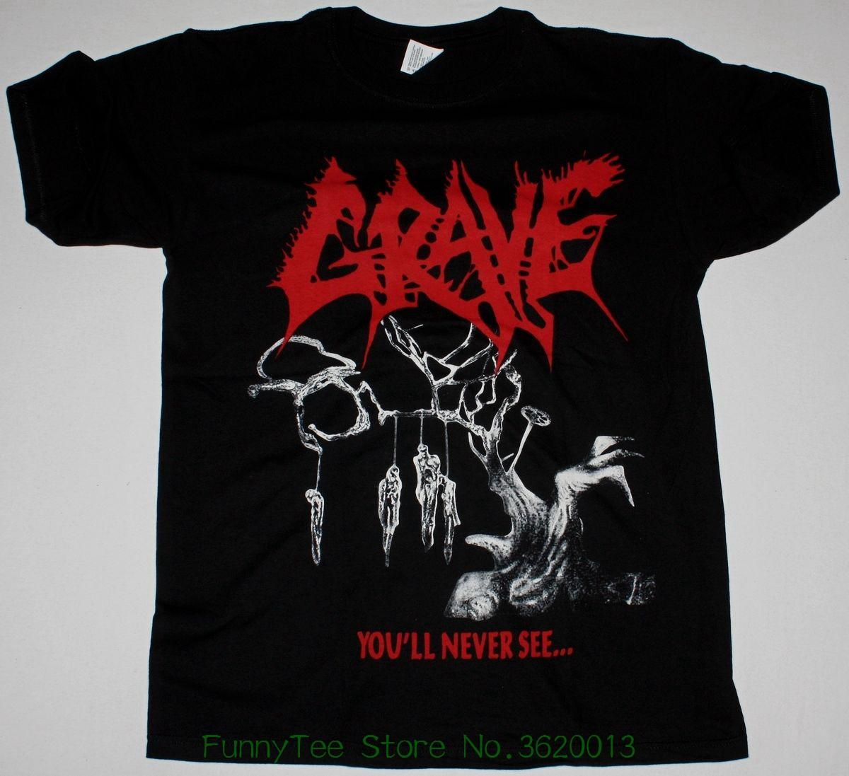 c5956591edb8 Grave You' ; Ll Never See... Black T Shirt Death Metal Entombed Morgoth  Dismember Online T Shirts Funky T Shirts From Funnyteestore, $24.2   DHgate.Com