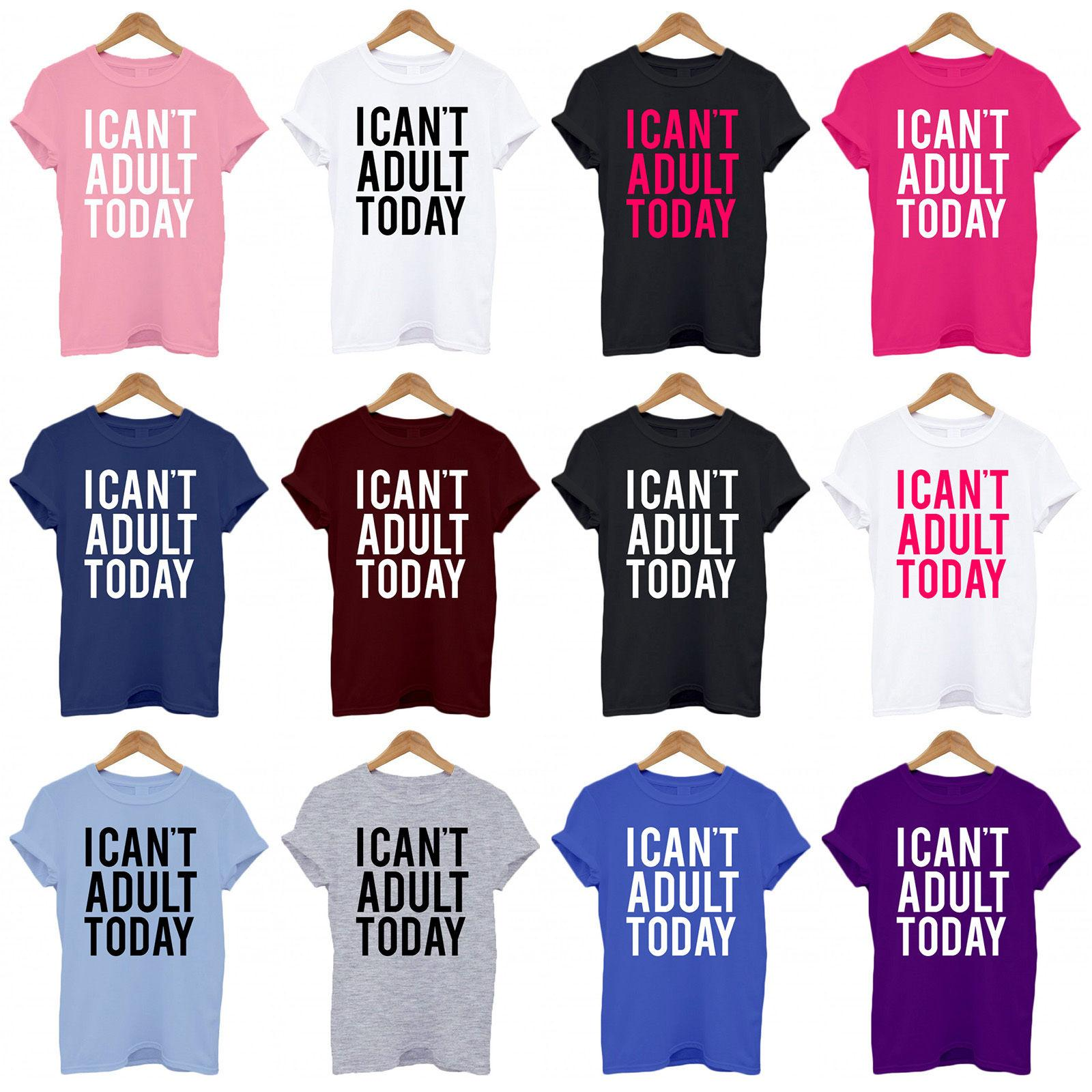 8c9254674f Details Zu I CANT ADULT TODAY, Funny, Tumblr, Uni, Christmas, Secret Santa  Unisex T Shirt Funny Unisex Casual Tee Gift Cool Funny Shirts One Day Shirts  From ...
