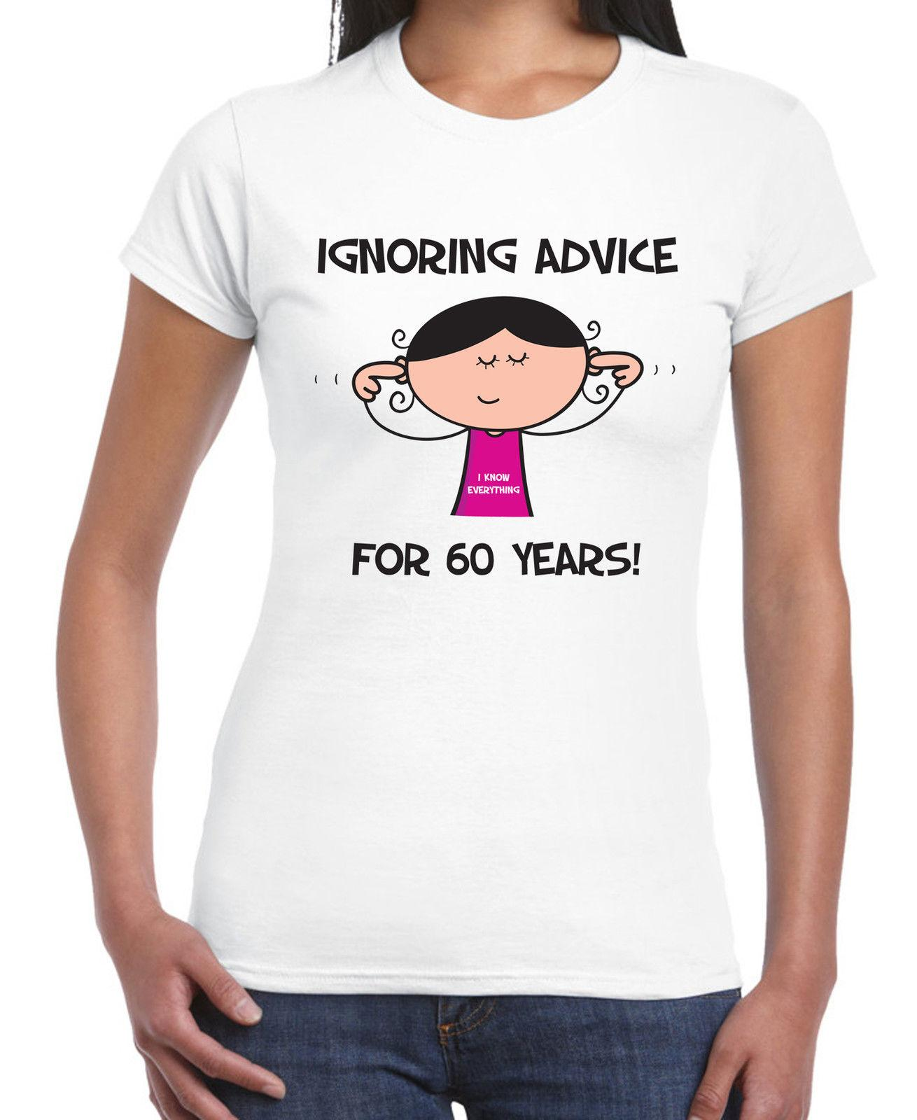 IGNORING ADVICE FOR 60 YEARS 60TH BIRTHDAY T SHIRT Gift Present Funny All That Tshirt Cool Tee Designs From Lanshiren3 1164