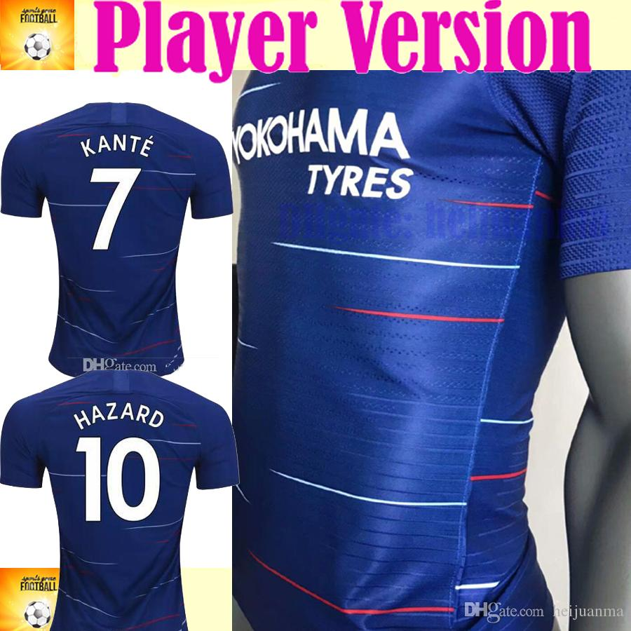 Player version KANTE HAZARD soccer jersey 2018 2019 season MORATA Giroud  PEDRO PATO DAVID LUIZ WILLIAN FALCAO FABREGAS soccer shirts