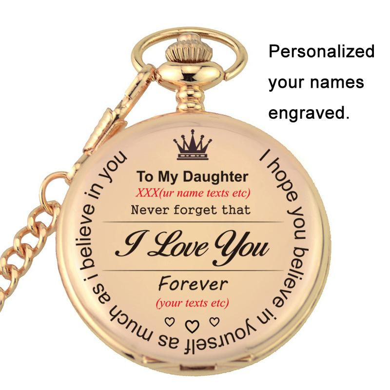 To My Daughter I Love You Gifts Keepsake From Father Mon Birthday Gift Personalized Your Names Texts Laser Engraved Pocket Watch Waterproof Watches