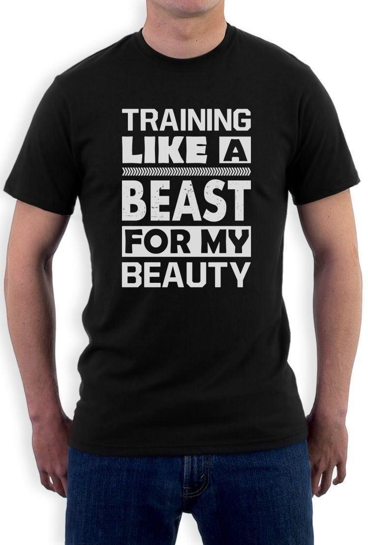0dcf348c26 Training Like A Beast For My Beauty T Shirt Workout Gym MMA Lifting  Crewneck Tee Awesome T Shirt Design Shirt And Tshirt From Liguo0022,  $11.87| DHgate.Com