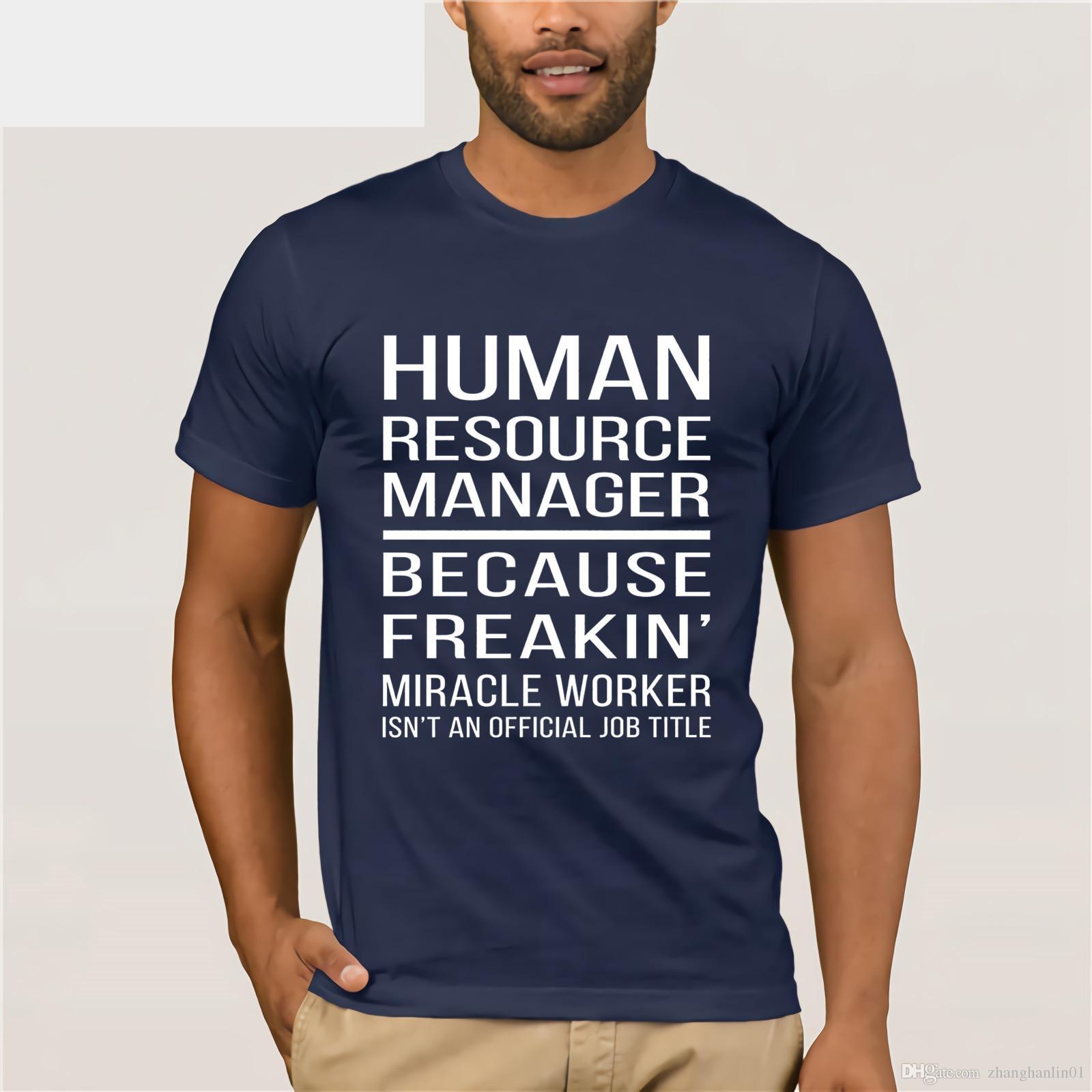 f1a0a43d0b HR Manager - Because Freakin' miracle worker T-shirt Men's shirt trendy  t-shirt