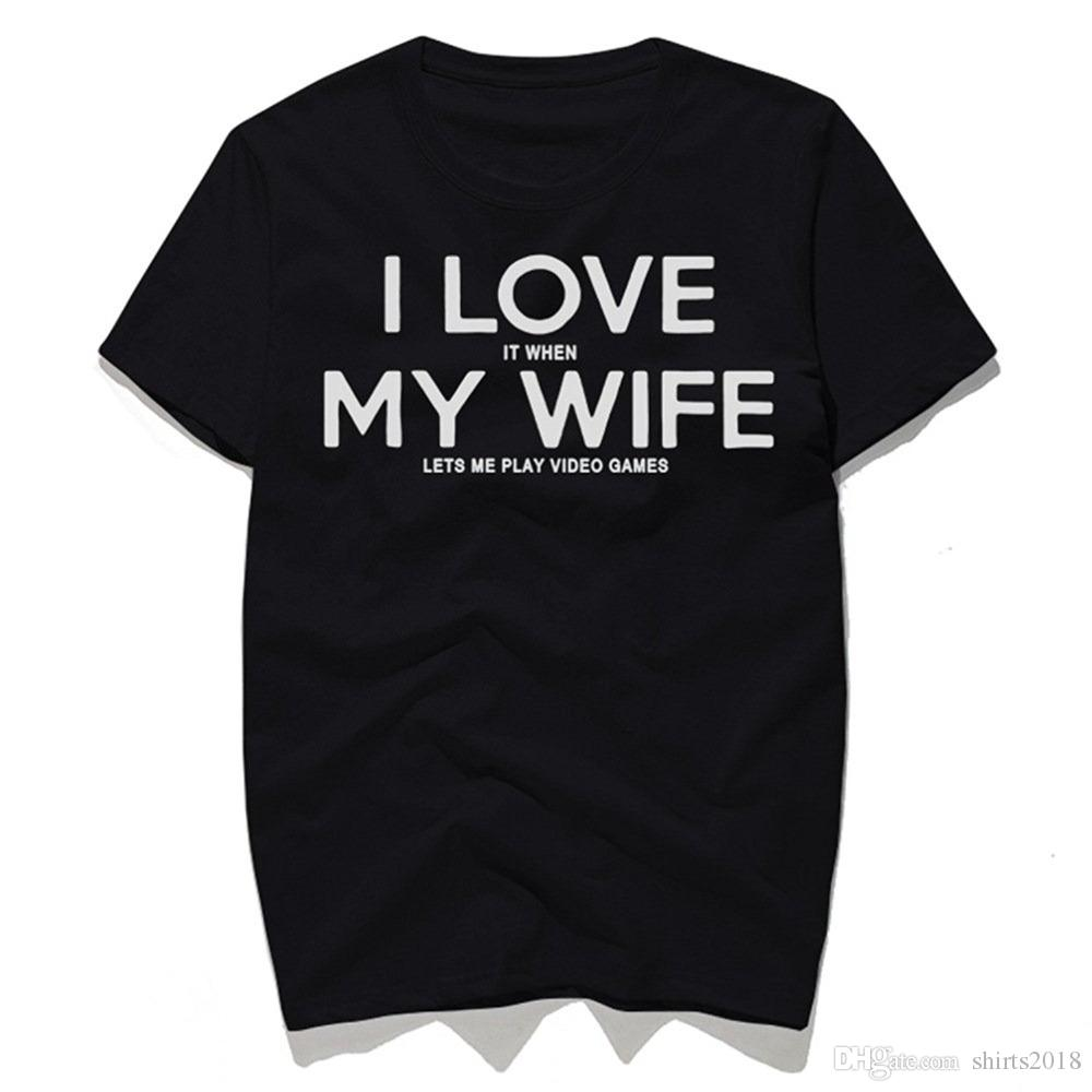 56ffc4487 I Love My Wife Funny T Shirts Mens Black Gray Humor Sayings Slogans Cotton Tee  Best Gift To Loved Ones Men Shirts T Shirt Online From Shirts2018, ...