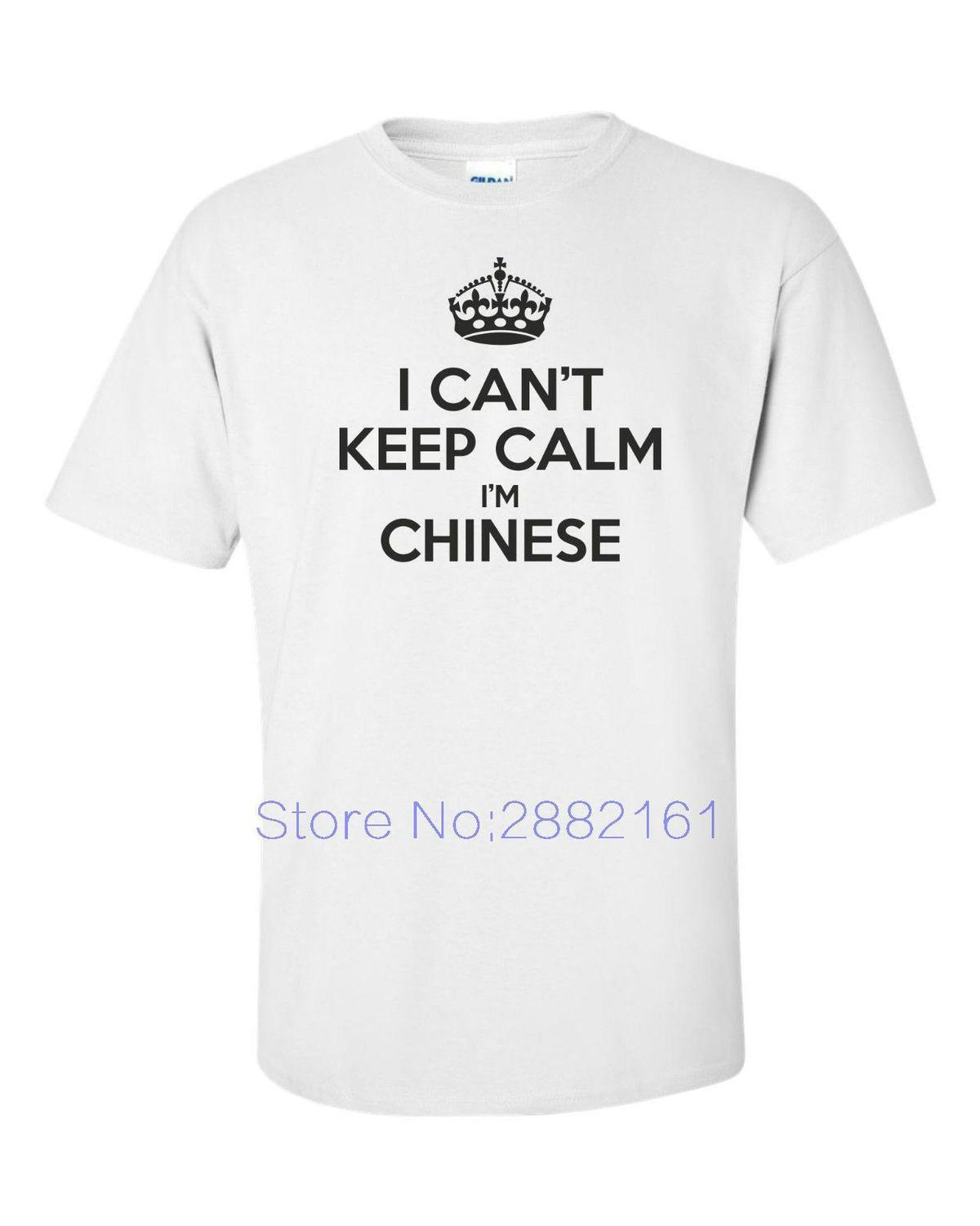 207df9c8 I CAN T KEEP CALM I M CHINESE Funny Mens T Shirt Fun Gift China Beijing  Funny O Neck T Shirt