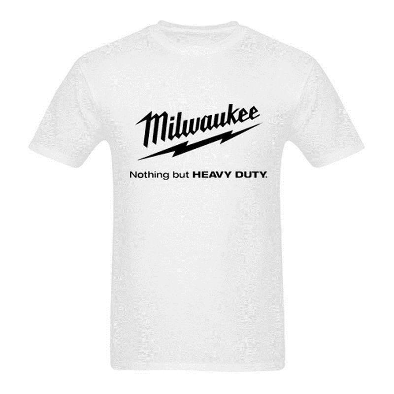 3e52d6f5467 Milwaukee Tools  Nothing But Heavy Duty  T SHIRT White New Men S Te Size S  3XL Buy Funny T Shirts Online Tee Shirts Funny From Amesion68