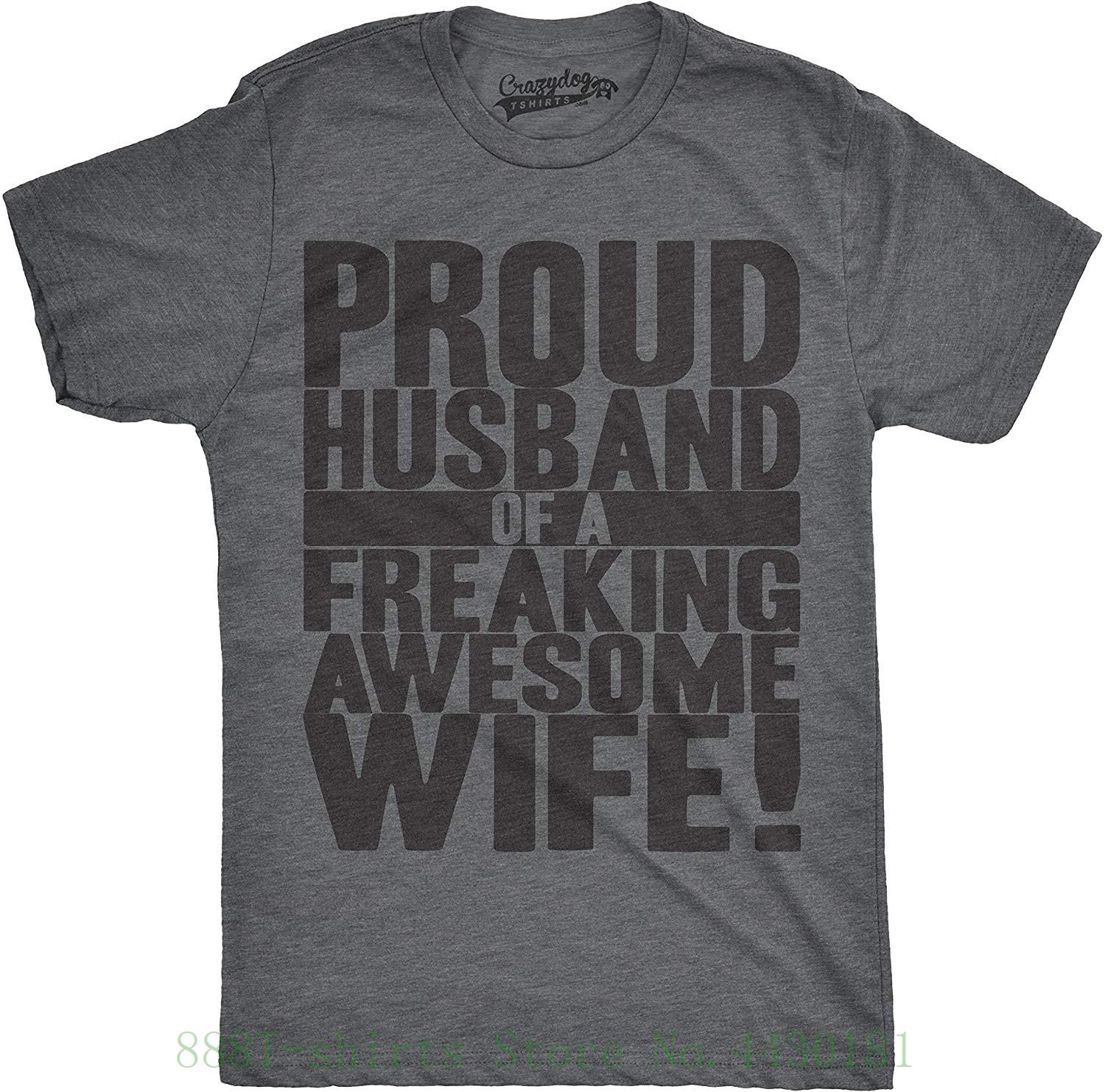 de8b04e8 Tshirts Mens Proud Husband Of A Freaking Awesome Wife Funny Marriage T Shirt  Homme Fashion New Arrival Simple Ts Shirt Buy Funny T Shirts From ...