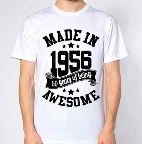 Made In 1956 T Shirt 60th Year Birthday Age Gift Mens Womens Top Vintage Funny Screen Tees Shirts With Design From Lifeiscrap 1101