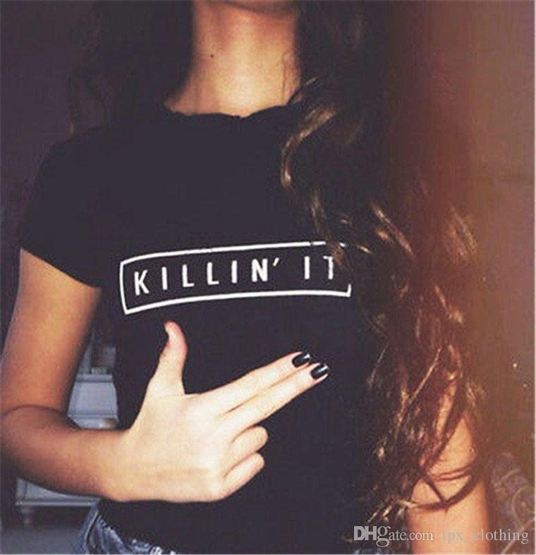 Killin t shirt Cool words kill it short sleeve gown Street leisure tees  Unisex clothing Pure color cotton Tshirt