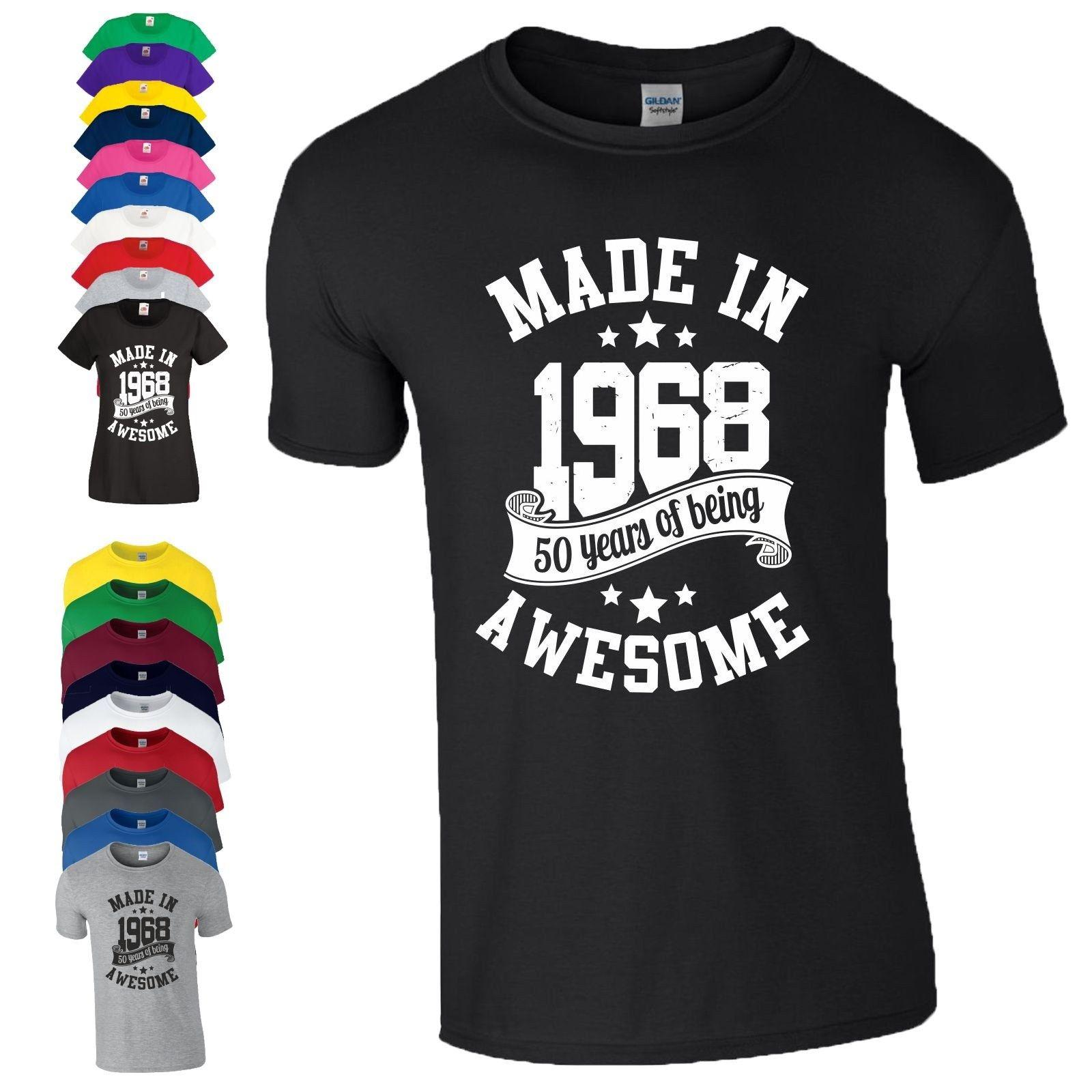 2bb7a8ab6 50th Birthday Gift T Shirt Made In 1968 Being Awesome Age 50 Years Mens  LadiesFunny Unisex Casual Gift This T Shirt T Shirts Best From  Fashionistas_tees, ...