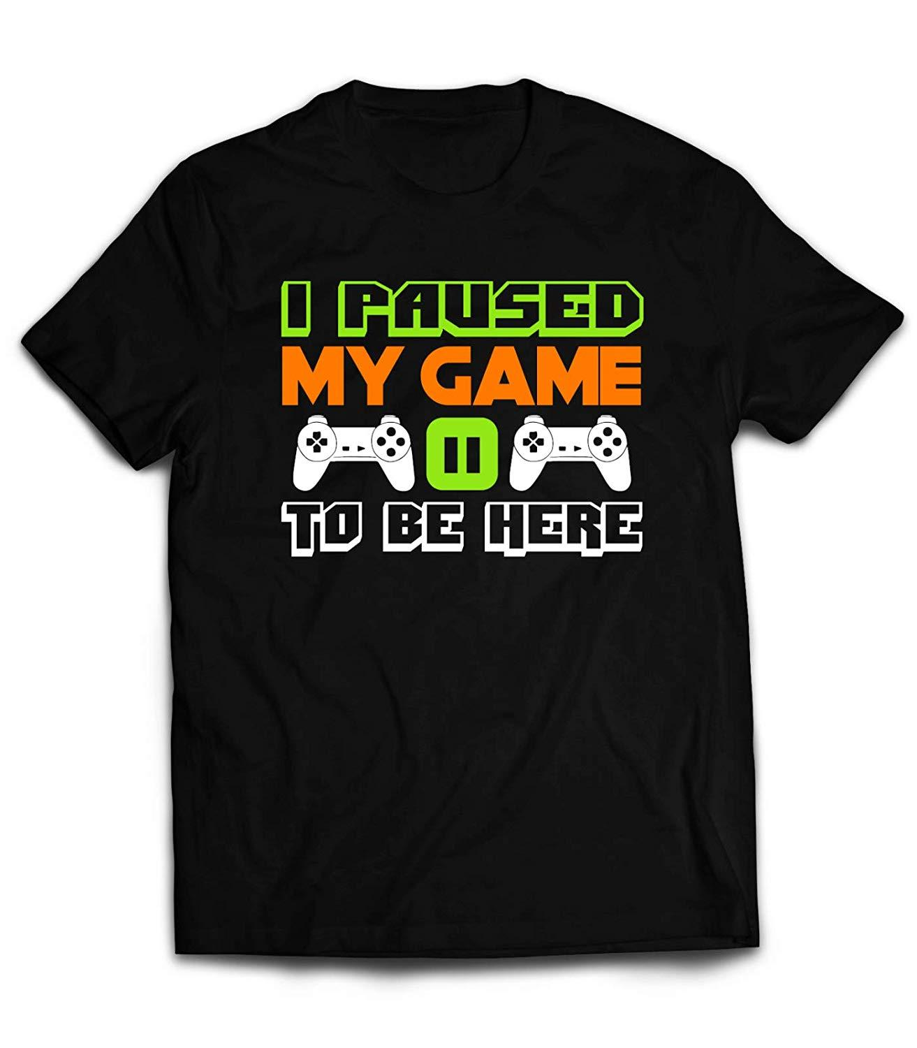 d43f667264d MT I Paused My Game To Be Here T Shirt