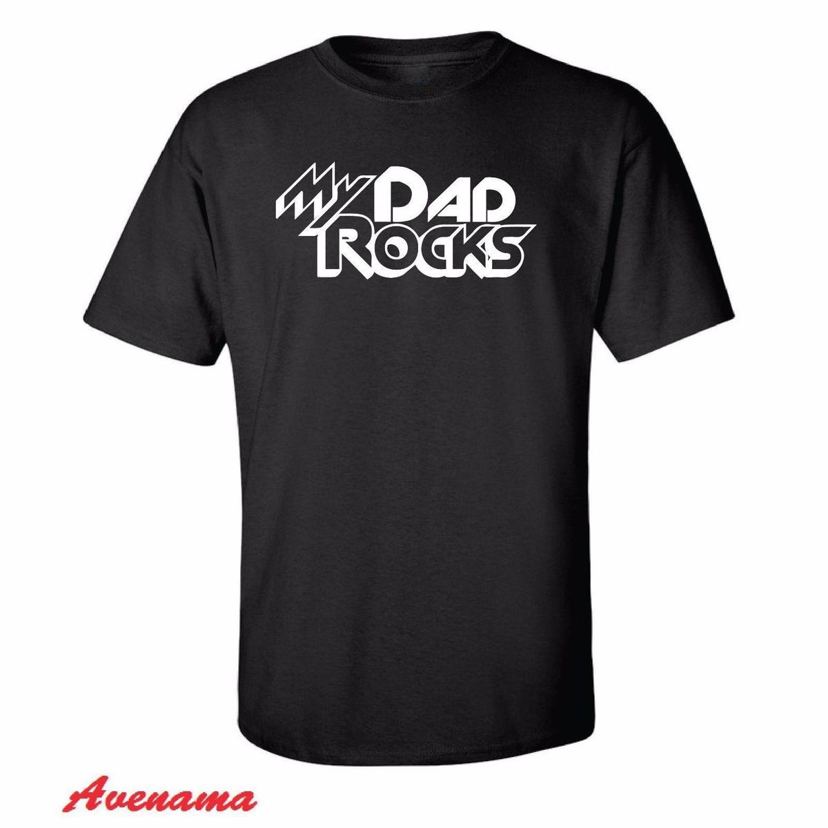 My Dad Rocks T SHIRT Birthday Gift For Him Daddy Husband Funny Shop Shirts Online Shirt From Amesion94 1208