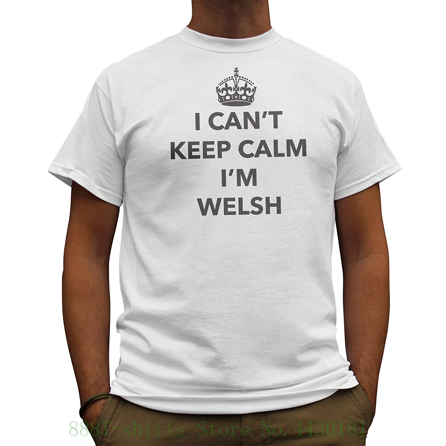 Nutees i cant keep calm im welsh wales funny mens t shirt blanc 100 cotton short sleeve o neck tops tee shirts online with 20 35 piece on
