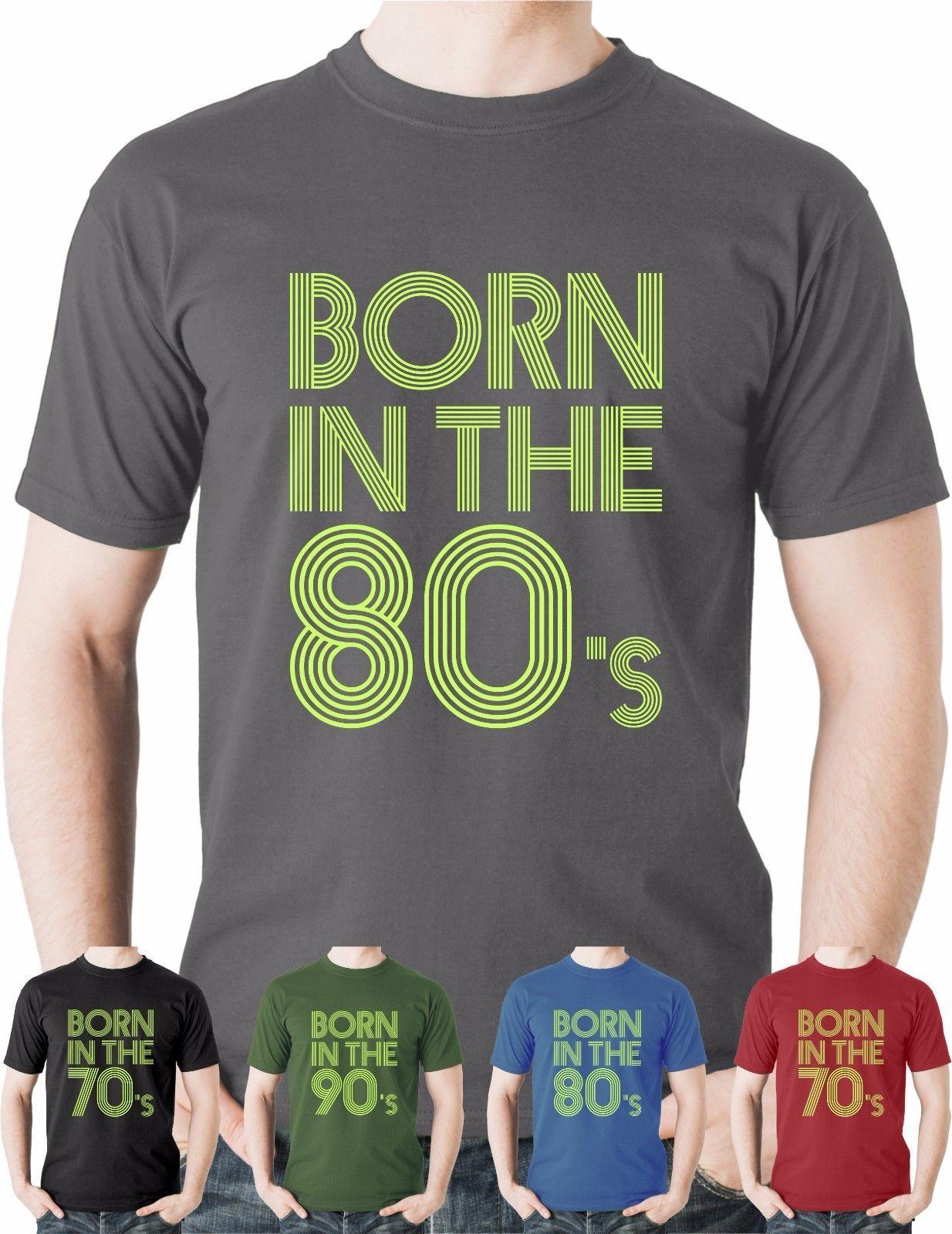 a62943dff Compre 2018 Novos Homens Nascidos Nos Anos 70 80s 90 S Camiseta Top  Nostalgia Novidade Presente Tee Tee Camisetas De Annisoulstore, $24.2 |  Pt.Dhgate.Com