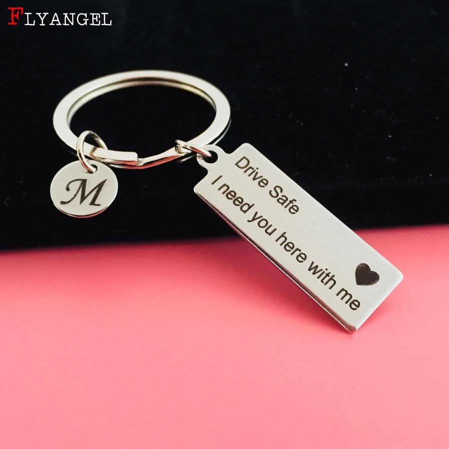 Custom Engrave Keyring A Z 26 Initials Letter Drive Safe Drive Safe I Need  You Here With Me For Couples Men Women Gift Keychain Keychains For Men  Designer ... 5e7547820c