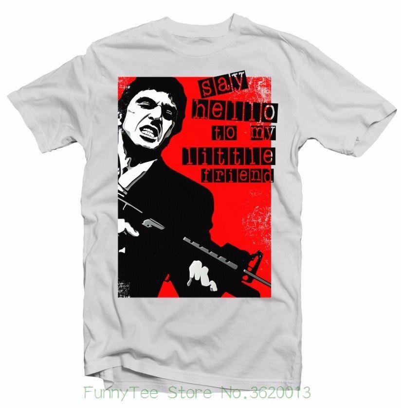 Scarface Tony Montana Say Hello To My Friend Al Pacino White T Shirt