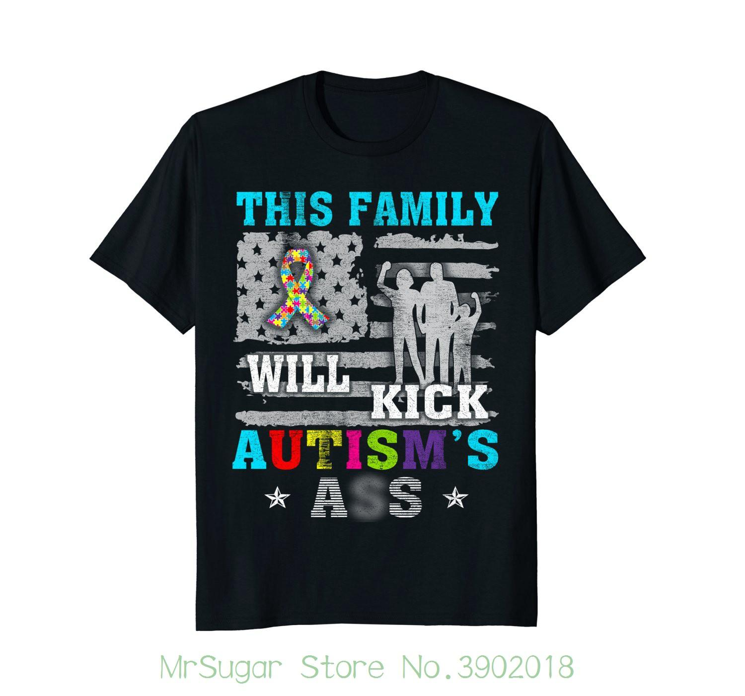 This Family Will Kick Autism T Shirt Printed Summer Style Tees Male