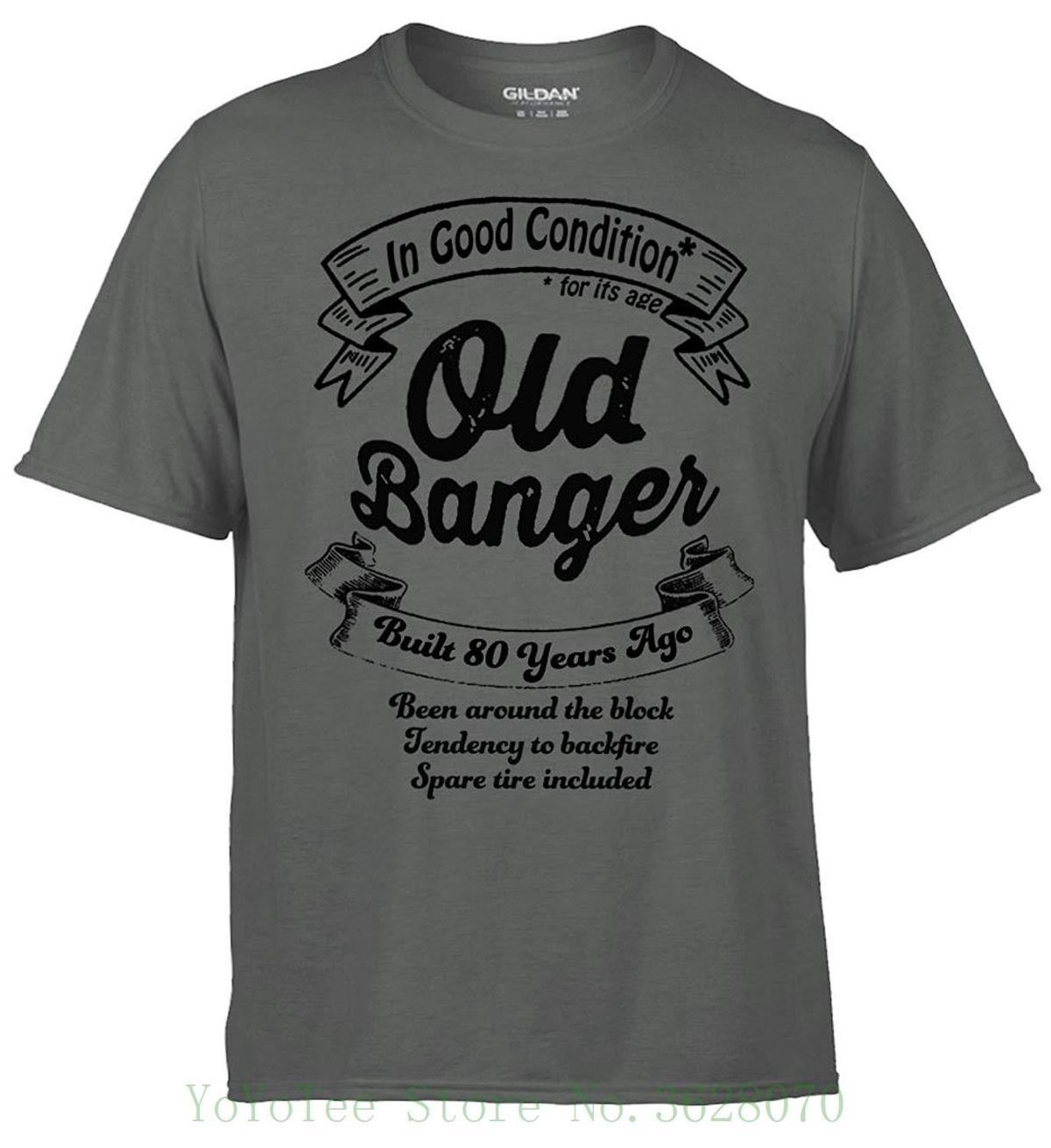 Brandevo 80th Birthday Mens T Shirt Old Banger Charcoal Grey Fun Quality Present MenS O Neck Printed Tee Interesting Shirts Shop For