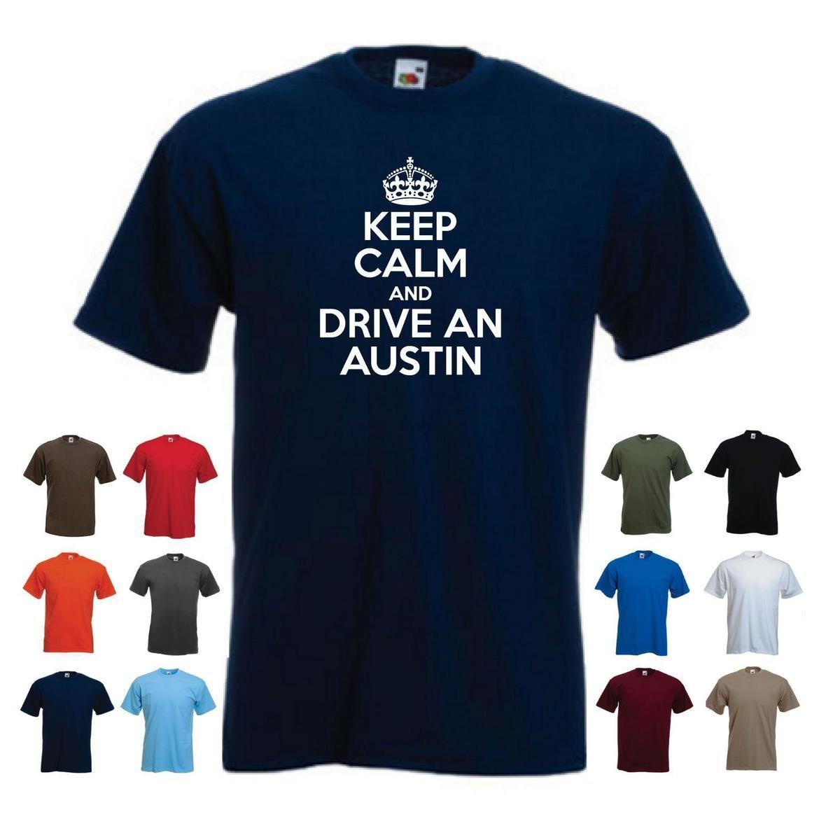 Keep Calm And Drive An Austin Funny Mini Metro Car Birthday Gift T