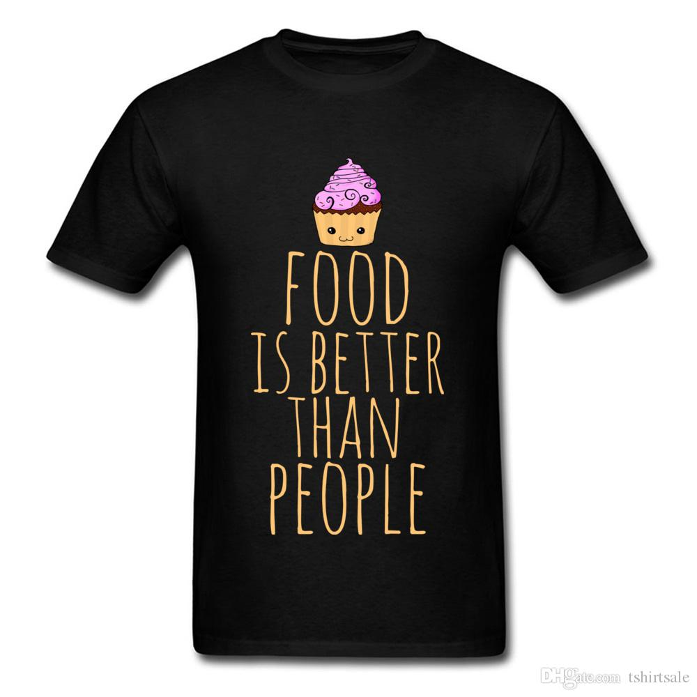 Funny T-Shirts Men Tshirts Food Is Better Than People T Shirt Cupcake Tees Letter Tops Print Pure Cotton Clothes Birthday Gift